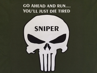 4 -  T-Shirt Sniper Punisher - Go Ahead And Run, You'll Just Die
